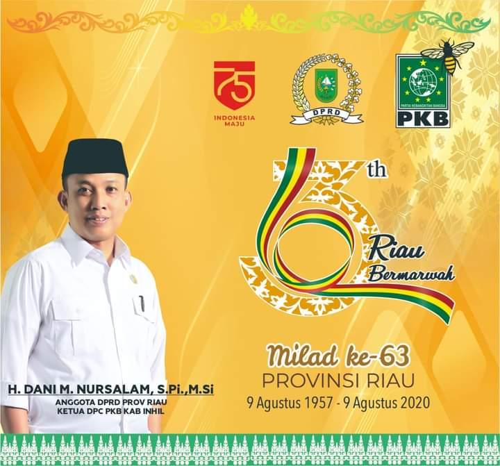 SELAMAT MEMPERINGATI HARI JADI PROV RIAU 63 dari Dani M Nur Salam Anggota DPRD Prov Riau
