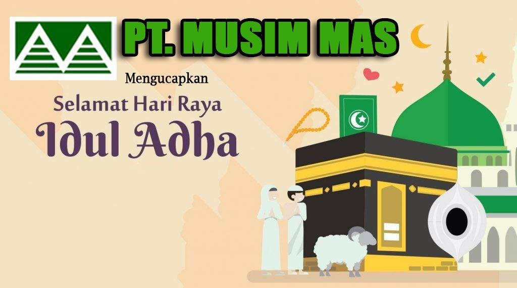 Direksi dan Staff PT Musim Mas Group mengucapkan Selamat Idul Adha 1441 H