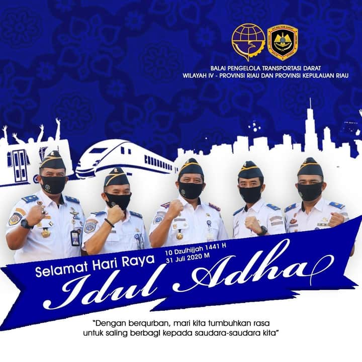 Balai Pengelola Transportasi Darat Wilayah 4 Provisnsi Riau dan Kepulauan mengucapkan Selamat Idul Adha 1441 H