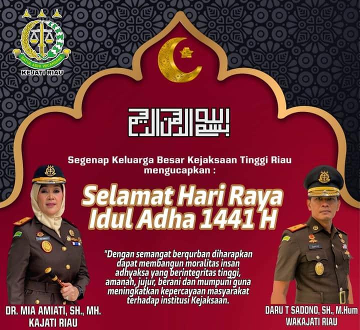 Kepala Kejaksaan Tinggi Riau Dr Mia Amiati SH MH mengucapkan Selamat Idul Adha 1441 H