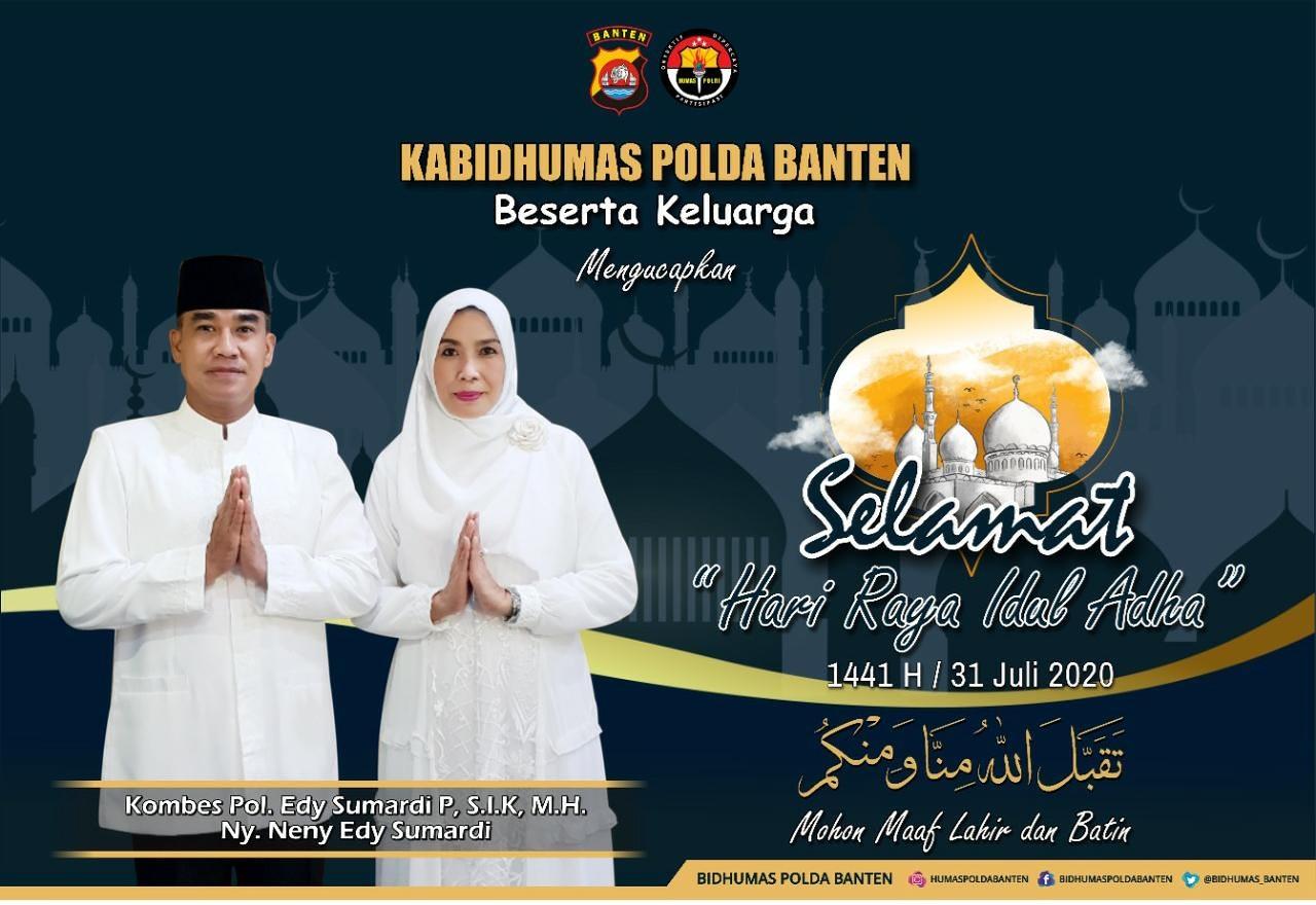 Kombes Pol Edi Sumardi P SIK MH dan Ny Neny Edi Sumardi mengucapkan Selamat Idul Adha 1441 H